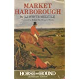 Market Harboroughby George John Whyte-...