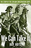 We Can Take It: The Story of the Civilian Conservation Corps