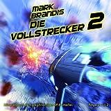 """12: Die Vollstrecker (Teil 2 Von 2)von """"Mark Brandis"""""""