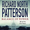 Balance of Power Audiobook by Richard North Patterson Narrated by Pat Starr