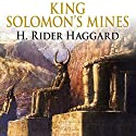 King Solomon's Mines Audiobook by H. Rider Haggard Narrated by Toby Stephens