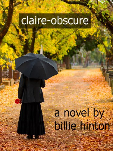 Billie Hinton's Psychological Thriller claire-obscure (The Claire Quartet) is Today's Kindle Fire at KND eBook of The Day