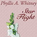 Star Flight Audiobook by Phyllis A. Whitney Narrated by Anna Fields