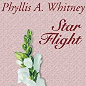 Star Flight | [Phyllis A. Whitney]