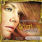 Göttlich verliebt (Göttlich-Trilogie 3) | Josephine Angelini