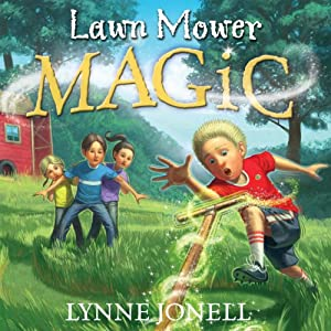 Lawnmower Magic | [Lynne Jonell]