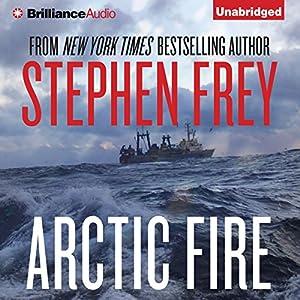 Arctic Fire Audiobook