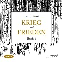 Krieg und Frieden - Buch 1 Hörbuch von Leo Tolstoi Gesprochen von: Ulrich Noethen