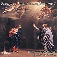 Poems of Inspiration, Volume I (       UNABRIDGED) by John A. McKee Narrated by John A. McKee