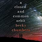 A Closed and Common Orbit: Wayfarers 2 Hörbuch von Becky Chambers Gesprochen von: Patricia Rodriguez