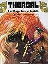 Thorgal, tome 1 : La Magicienne trahie par Van Hamme