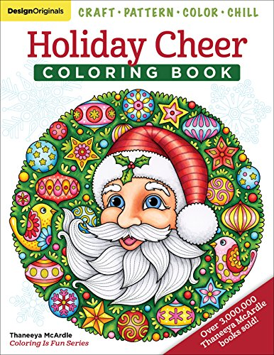 Holiday Cheer Coloring Book Craft, Pattern, Color, Chill (Design Originals) 40 Fun Christmas Art Activities from Thaneeya McArdle Snowmen, Elves, and More on Extra-Thick Paper [Thaneeya McArdle] (Tapa Blanda)
