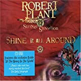 Robert Plant And The Strange Sensation Shine It All Around by Robert Plant And The Strange Sensation (2005) Audio CD