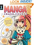 Manga Crash Course: Drawing Manga Cha...