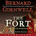 The Fort: A Novel of the Revolutionary War Audiobook by Bernard Cornwell Narrated by Robin Bowerman