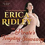 The Pirate's Tempting Stowaway: Dukes of War, Book 6 | Erica Ridley