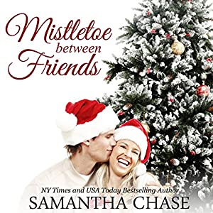 Mistletoe Between Friends Audiobook