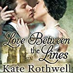 Love Between the Lines | Kate Rothwell
