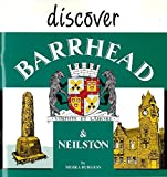 img - for Discover Barrhead and Neilston book / textbook / text book