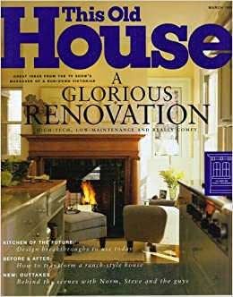 This Old House Magazine March 1999 No 26 Jill Ed