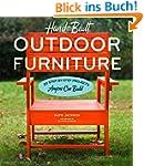 Hand-Built Outdoor Furniture: 20 Step...