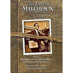 The Diary of Malcolm X: El-Hajj Malik El-Shabazz 1964
