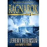 Ragnarok (A Jack Sigler Thriller Book 4) ~ Jeremy Robinson