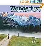 Wanderlust 2016 Hiking Wall Calendar:...