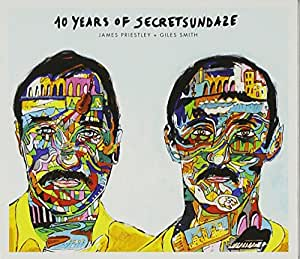 10 Years Of Secretsundaze Mixed By James Priest and Giles Smith
