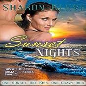 Sunset Nights: Sunset Beach Romance Series, Book 2 | Sharon Kleve