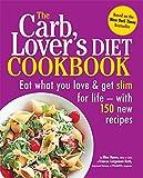 The CarbLover's Diet Cookbook