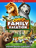 Alpha & Omega: Family Vacation - DVD + Digital