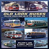 Old Look Buses: Yellow Coach and GM in the '40s and '50s