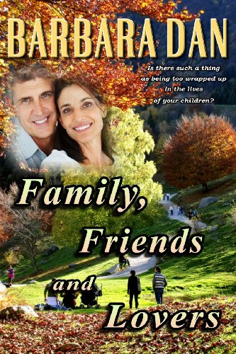 Family, Friends and Lovers