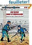 Les Tuniques Bleues, tome 52: Des Ble...