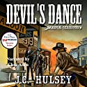 Devil's Dance - Dakota Territory: The Traveler # 7 Audiobook by J.C. Hulsey Narrated by Chaz Allen
