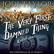 The Very First Damned Thing: An Author-Read Audio Exclusive | Jodi Taylor