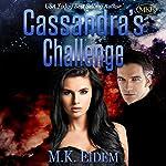 Cassandra's Challenge: The Imperial Series, Book 1 | M.K. Eidem