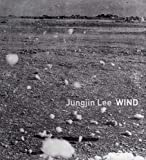 img - for Jungjin Lee: Wind book / textbook / text book