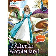 Alice in Wonderland (       UNABRIDGED) by Lewis Carroll Narrated by Sameera Ranjan