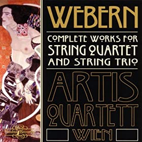Webern - Complete Works for String Quartet and String Trio