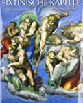 Die Sixtinische Kapelle neu entdeckt