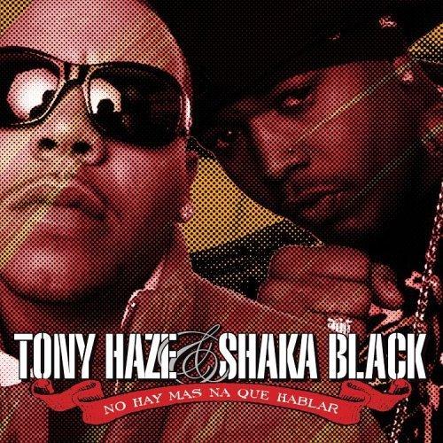 CD : HAZE,TONY / BLACK,SHAKA - No Hay Mas Na Que Hablar