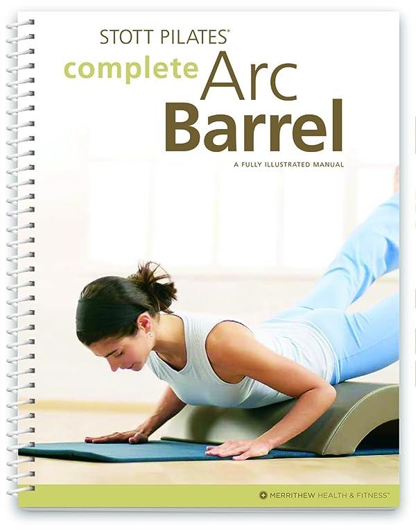 STOTT PILATES Manual - Complete Arc Barrel