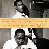 Alone Together: Best of Mercury Years ~ Clifford Brown