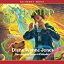 Enchanted Glass Audiobook by Diana Wynne Jones Narrated by Steven Crossley