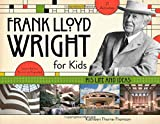 img - for Frank Lloyd Wright for Kids: His Life and Ideas (For Kids series) book / textbook / text book