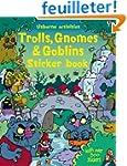 Trolls, Gnomes & Goblins Sticker Book