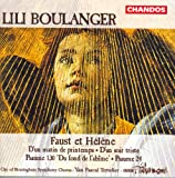 Boulanger, L.: Psalm 24 / Faust Et Helene / D'Un Soir Triste / D'Un Matin De Printemps / Psalm 130