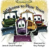 img - for Welcome to Plow Town: A Plow Family Adventure book / textbook / text book